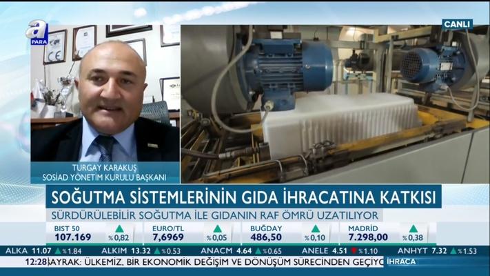 Turgay Karakuş, A Para TV'de İhracatın Yıldızları Programının Konuğu Oldu